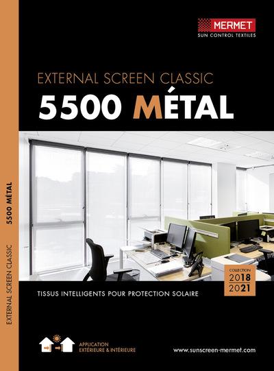 External Screen Classic / 5500 Métal
